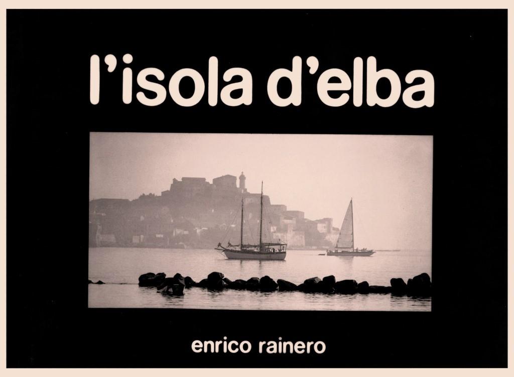 L'Isola d'Elba– Enrico Rainero