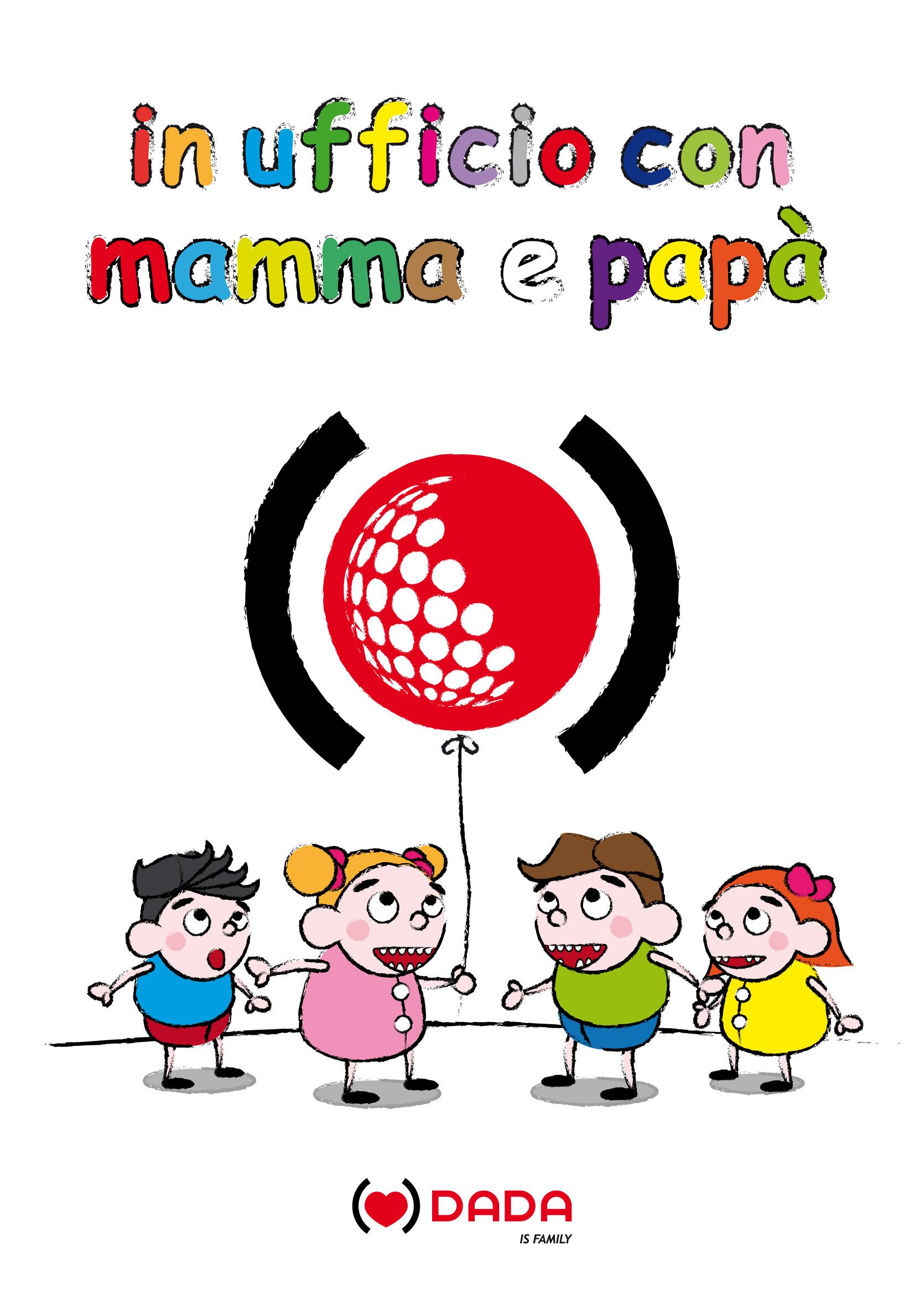 Gruppo Dada: festa Bimbi in Ufficio con Mamma e Papà