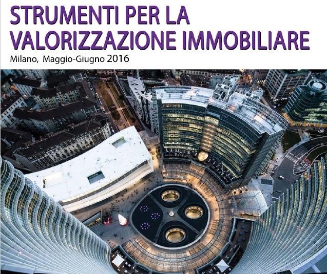 Politecnico Milano: corso Strumenti per Valorizzazione Immobiliare
