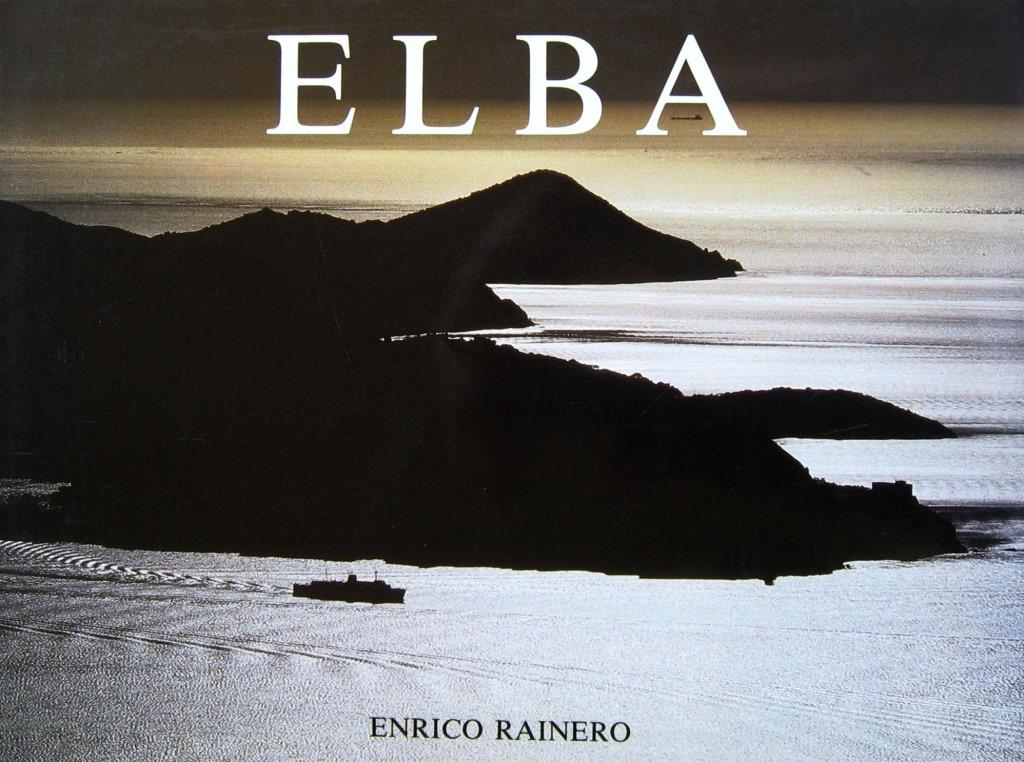 Die Insel Elba – Enrico Rainero