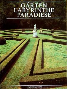 garten-labyrinte-paradiese-enrico-rainero