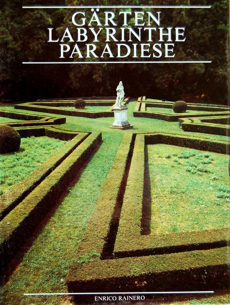 Garten Labyrinthe Paradiese – Enrico Rainero