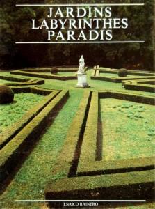 jardins-labyrinthes-paradis-enrico-rainero
