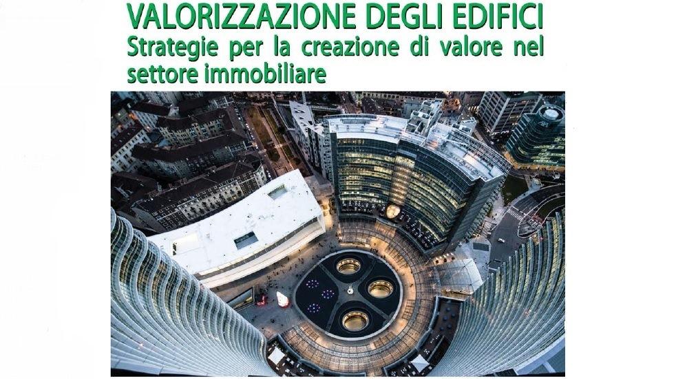 Valorizzazione degli Edifici. Strategie